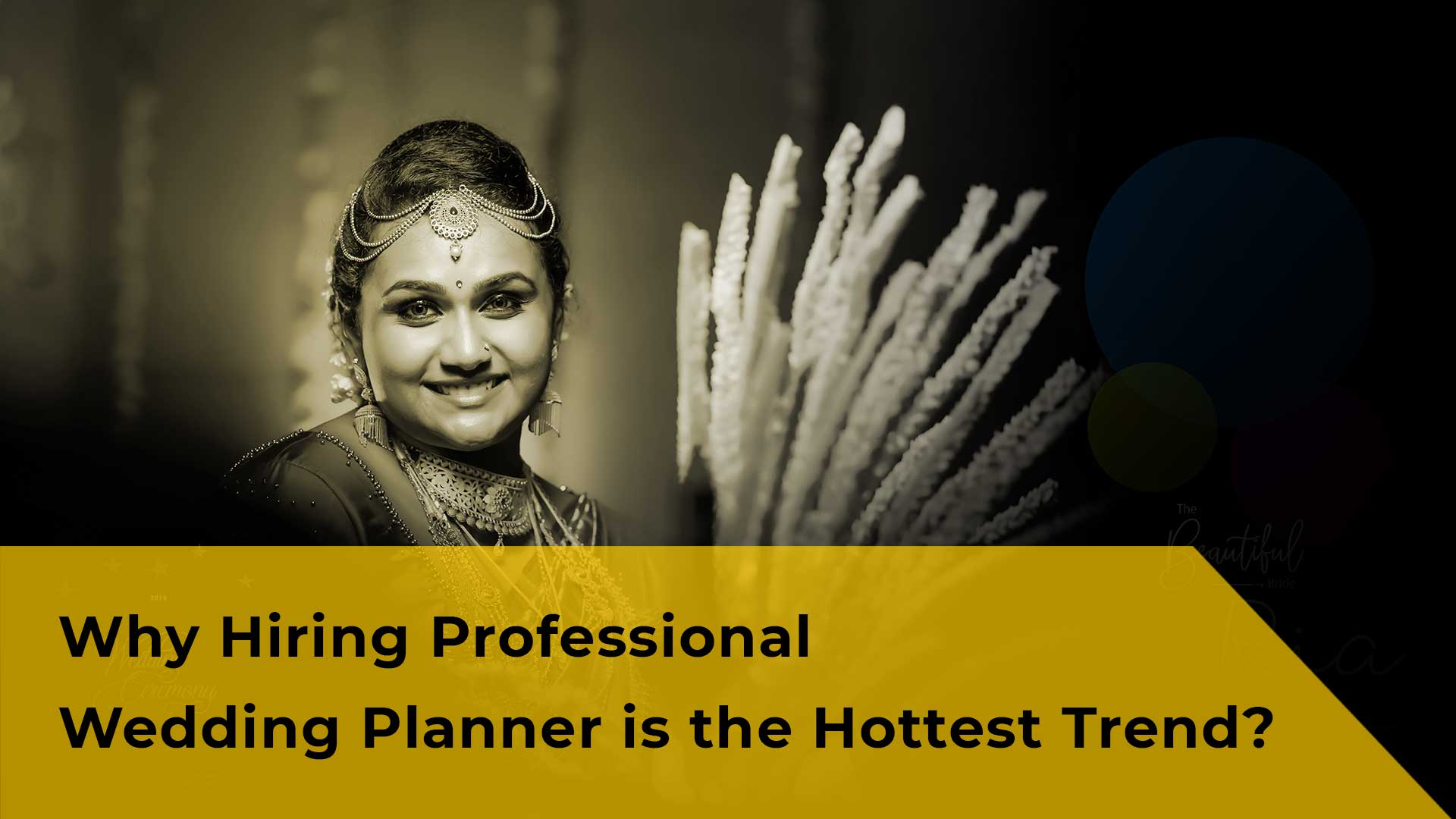 Why Hiring Professional Wedding Planner is the Hottest Trend?